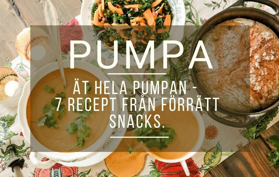 Ät hela pumpan – 7 recept, från förrätt till snacks.