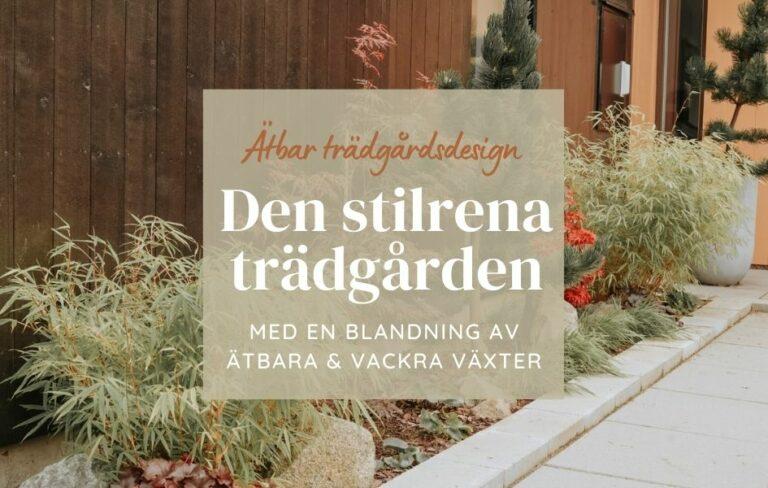 ätbar och vacker trädgård